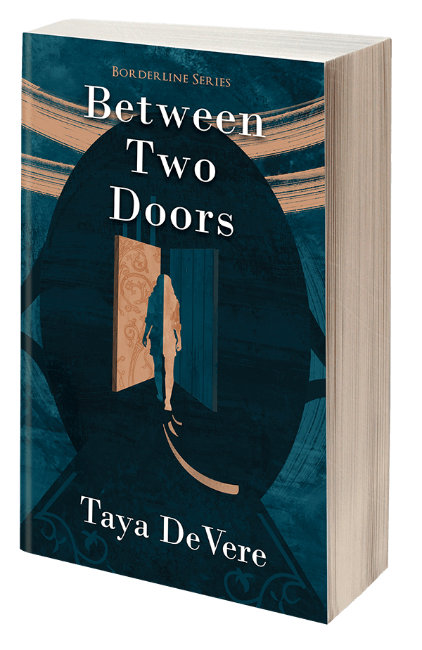 Between two doors by Taya DeVere