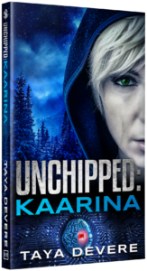 Bookcover of Unchipped Kaarina by Taya Devere